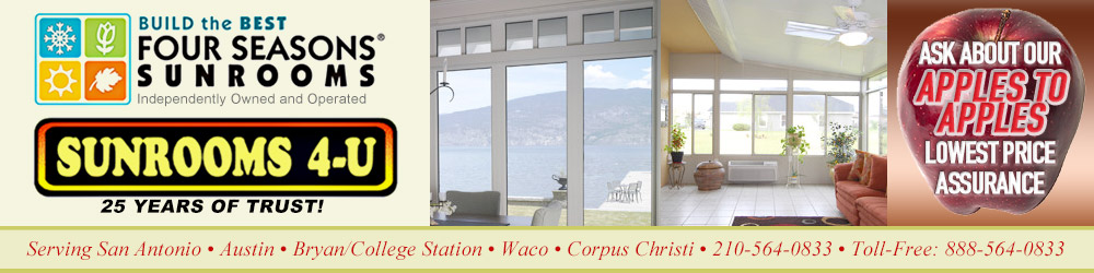 Sunrooms in San Antonio, Austin, Bryan/College Station, Corpus Christi, Waco, and surrounding areas | Call 210-564-0833 or 888-564-0833